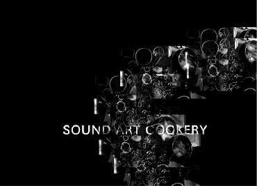 sound art cookery